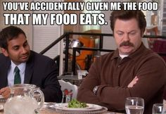 Ron Swanson on vegetables, Parks and Recreation lol Parks N Rec, Parks And Recreation, Ron Swanson Meme, Rob Swanson, Monday Humor, I Love To Laugh, How I Feel, I Smile, Have Time
