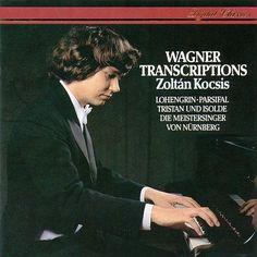 Wagner: Transcriptions de Zoltán Kocsis