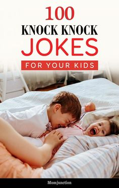 Huge collection of funny knock-knock jokes for kids. Get ready for your kids to laugh!