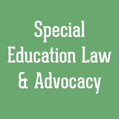 Wrightslaw Special education law  advocacy is a great Special Ed resource!