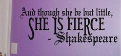 and though she may be but little - Shakespeare Wall Decals