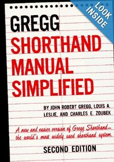 The GREGG Shorthand Manual Simplified by John Gregg, Louis Leslie, Charles Zoubek 0070245487 9780070245488 Shorthand Alphabet, Shorthand Writing, Alphabet Symbols, Books To Buy, Books To Read, Used Books Online, Reading Levels, Greggs, Free Ebooks