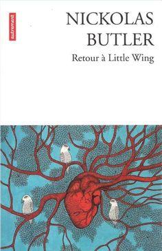 """Finaliste du prix page America et du prix du roman Fnac, un très bon moment de lecture :-) """"Retour à Little WIng"""" de Butler, premier roman à paraître en août 2014 , http://www.babelio.com/livres/Nickolas-Retour-a-Little-Wing/620287"""