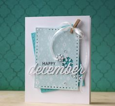 Happy December Card by Laura Bassen for Papertrey Ink (December 2014)
