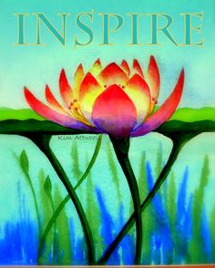 Lotus, Inspire.....watercolor by Kim Attwooll