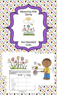 Non standard units of measurement are the right way to introduce your students to measurement.  This fun and engaging Spring theme will have your kids excited about measurement in no time!