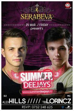 SUMMER DEEJAYS on Tour w/ Alex Hills & Tibi Lorincz @Serabeva Club - Medias (Sibiu)