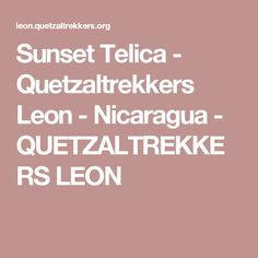 Sunset Telica - Quetzaltrekkers Leon -  Nicaragua - QUETZALTREKKERS LEON
