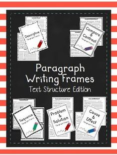 Paragraph Writing Frames (Text Structure Edition). Paragraph Writing Frames are a wonderful resource to help support struggling writers.