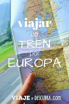 EURAIL, VIAJAR EN TREN POR EUROPA, PINTEREST, VIAJEYDESCUBRA