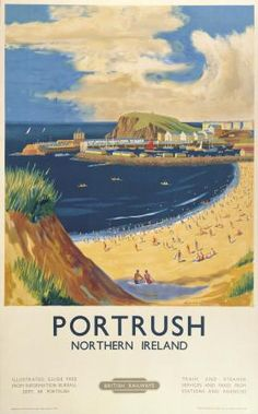 Northern Irish Poster, Portrush beach, County Antrim, Northern Ireland (U.K.) www.varaldocosmetica.it/en (olive oil cosmetics from the Riviera!)