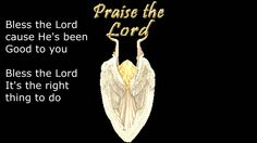 Bless the Lord Because