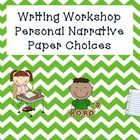 Everything you need to jump right into a small moments or personal narrative writing unit in your kindergarten, first, or second grade classroom.  ...