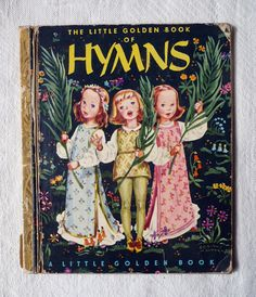 1947-Little Golden Book of Hymns-Words,Music and Cute Illustrations