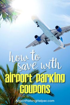 Click This Quick Link To Airport Parking Coupon Codes For Every Month Of The Year