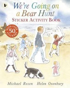 We're Going on a Bear Hunt Sticker Activity Book. Join in the bear hunt with this fabulous sticker activity book, based on the classic picture book by Michael Rosen and Helen Oxenbury. Michael Rosen, Buy Stickers, Kindergarten Science, Kids Story Books, Children's Picture Books, Books To Buy, Business For Kids, Books Online, Childrens Books