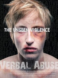 Verbal Abuse Poster  Makeup by Savannah Belsher-MacLean, Makeup Artist, PEI, Canada www.ProMUA.com  Concept & Graphics: Susan Christensen  Photo by Mark Anthony Yammine  Model: Becka Viau
