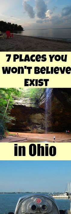 Think you've got Ohio pegged? Here's seven places you won't believe exist in Ohio including waterfalls, caves, and beautiful beaches.