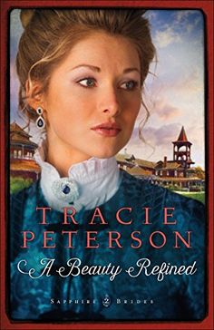 A Beauty Refined (Sapphire Brides Book #2) by Tracie Pete... https://smile.amazon.com/dp/B01AO3OSKU/ref=cm_sw_r_pi_dp_A2aHxbJ7NQ5E8