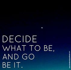 DECIDE and BE IT!!! ‪#‎beachbody‬ ‪#‎fit‬
