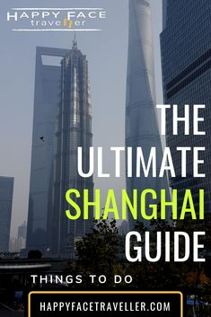 Shanghai City Guide - Things to do