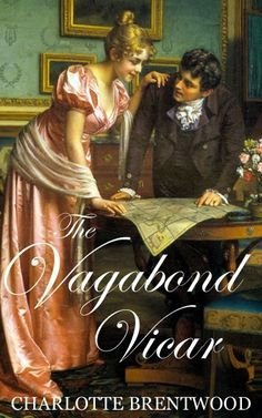 The Vagabond Vicar by Charlotte Brentwood #historicalfiction