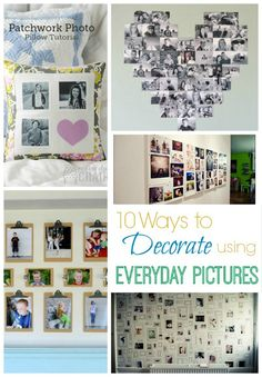 10 ways to decorate your home using everyday pictures! From pillows to gallery walls to clipboard art..there is something for everyone! Capturing-Joy.com