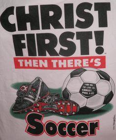 Christ 1st Soccer Christian T-shirt