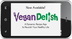 Looking for whole food, plant-based recipes? Download the cooking app, Vegan Delish, for your iPhone or iPad.