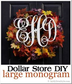 How To Make a Large Monogram The Easy Way