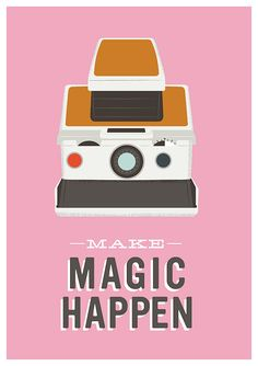 Inspirational Quote art. motivational poster. Polaroid Poster. Camera print. Retro. Modern.  Pop art.   - Make Magic Happen A3 Pink. $22.00, via Etsy.