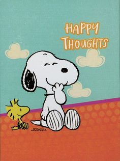 'Happy Thoughts', Snoopy and Woodstock.