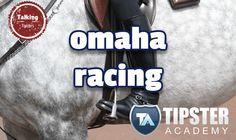omaha racing: Tipster Academy Horse Racing Tipster - http://www.talkingtipsters.com/omaha-racing-tipster-academy-horse-racing-tipster/