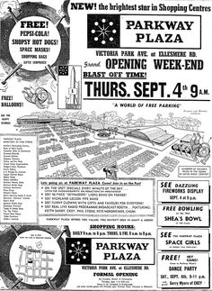 Toronto Star Sept Parkway Plaza was enclosed later and is now the Parkway Mall. located in Scarborough ontario. Vintage Advertisements, Vintage Ads, Scarborough Ontario, Toronto Star, Toronto City, North York, Googie, Grand Opening, Growing Up