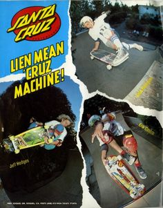 d4a66193972 This magazine ad for Santa Cruz Skateboards from 1987 features Eric Castro  and John Fabriquer.
