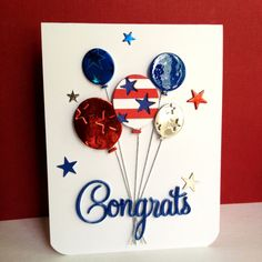 "I'm in Haven. 1 balloon die cut on card stock, 3 metallic balloons, 1 balloon has glossy accents on it. Glossy accents on the sentiment die from Penny Black ""Hooray""."