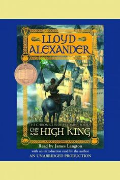 1969. The High King by Lloyd Alexander. Call Number: Online Sound Recording Download.  In this final part of the chronicle of Prydain the forces of good and evil meet in an ultimate confrontation, which determines the fate of Taran, the Assistant Pig-Keeper who wanted to be a hero.