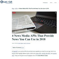4 News Media APIs That Provide News You Can Use in 2018 - on the RapidAPI Blog https://blog.rapidapi.com/rapidapi-featured-news-apis/