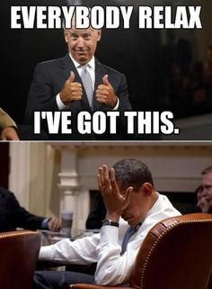 172 entries are tagged with joe biden meme. Joe: So we Saran Wrap all of the toilet seats- Barack: Joe- Joe: And put Nail in his shampoo bottles. Barack: Joe, please Joe: You're right, it's a toupee. The Nair won't work. Joe And Obama, Obama And Biden, Joe Biden, Funny Picture Quotes, Funny Pictures, Funny Quotes, Funny Memes, Hilarious, Funny Shit