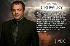I took Zimbio's 'Supernatural' quiz and I'm Crowley!<<I'm less unhappy about this than I should be.<<I got Crowley and I'm overly happy Crowley Supernatural, Castiel, Supernatural Quizzes, Winchester Brothers, Sam Winchester, Mark Sheppard, Sam Dean, Demon Hunter, Super Natural