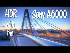 HDR Tutorial with the Sony Camera Improve Photography, Hdr Photography, Photography Basics, School Photography, Photography Lessons, Digital Photography, Sony A6300, Sony Camera, Film Camera