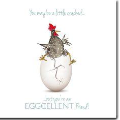 Eggcellent Friend!