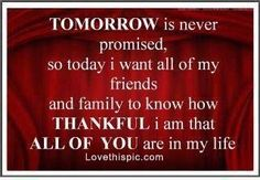 tomorrow is never promised life quotes quotes quote life quote grateful thankful