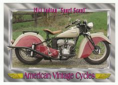 """American Vintage Cycles Series I # 94 - 1941 Indian """"Sport Scout"""" - Champ 1992"""