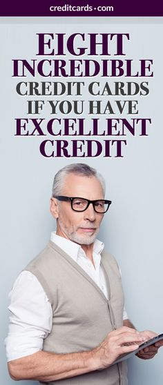 If you have excellent credit then you're eligible for a credit card with incredible rewards. Check out these 8 cards from CreditCards.com that offer great deals to those with excellent credit.