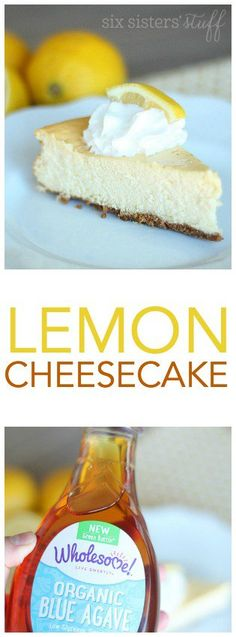 Easy Lemon Cheesecake with Blue Agave Syrup from SixSistersStuff.com