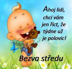 Středa obrázky, citáty a animace pro Facebook - ObrazkyAnimace.cz Cute Images, Motto, Winnie The Pooh, Disney Characters, Fictional Characters, Challenges, Lol, Cartoon, Funny