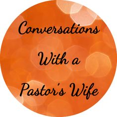 Conversations With A Pastors Wife – Grow A Healthy Church NZ