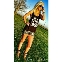 I'm a Happy Camper Tank ~ Follow @bar_t_boutique on Instagram  to Shop weekly New Arrivals