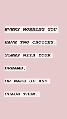 You have a choice each day... Cute Quotes, Pink Quotes, Words Quotes, Great Quotes, Wise Words, Sayings, Study Hard Quotes, Quotes To Live By, Pay Day